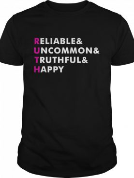 Ruth Name Reliable And Uncommon And Truthful Personalized shirt