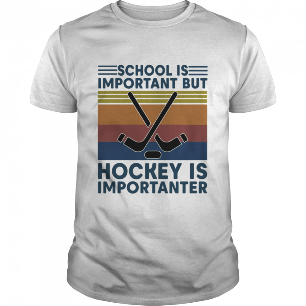 School Is Important But Hockey Is Importanter Vintage Retro  Classic Men's T-shirt