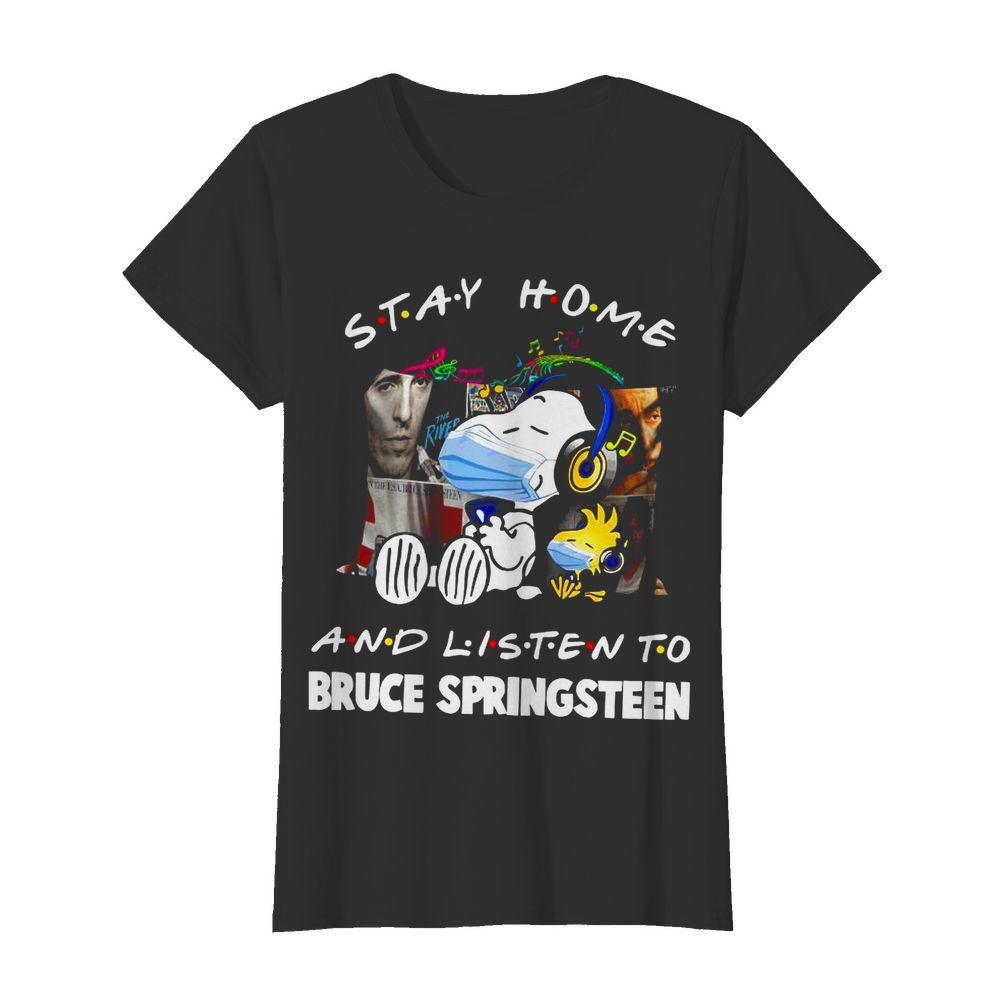 Snoopy And Woodstock Stay Home And Listen To Bruce Springsteen  Classic Women's T-shirt