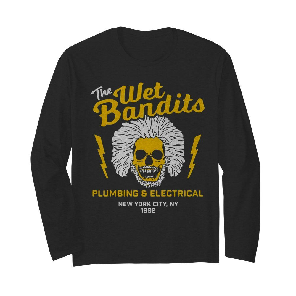 The Wet Bandits Plumbing And Electrical New York City  Long Sleeved T-shirt