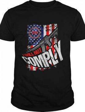 Trendy Distressed I Will Not Comply 1791 American Flag shirt
