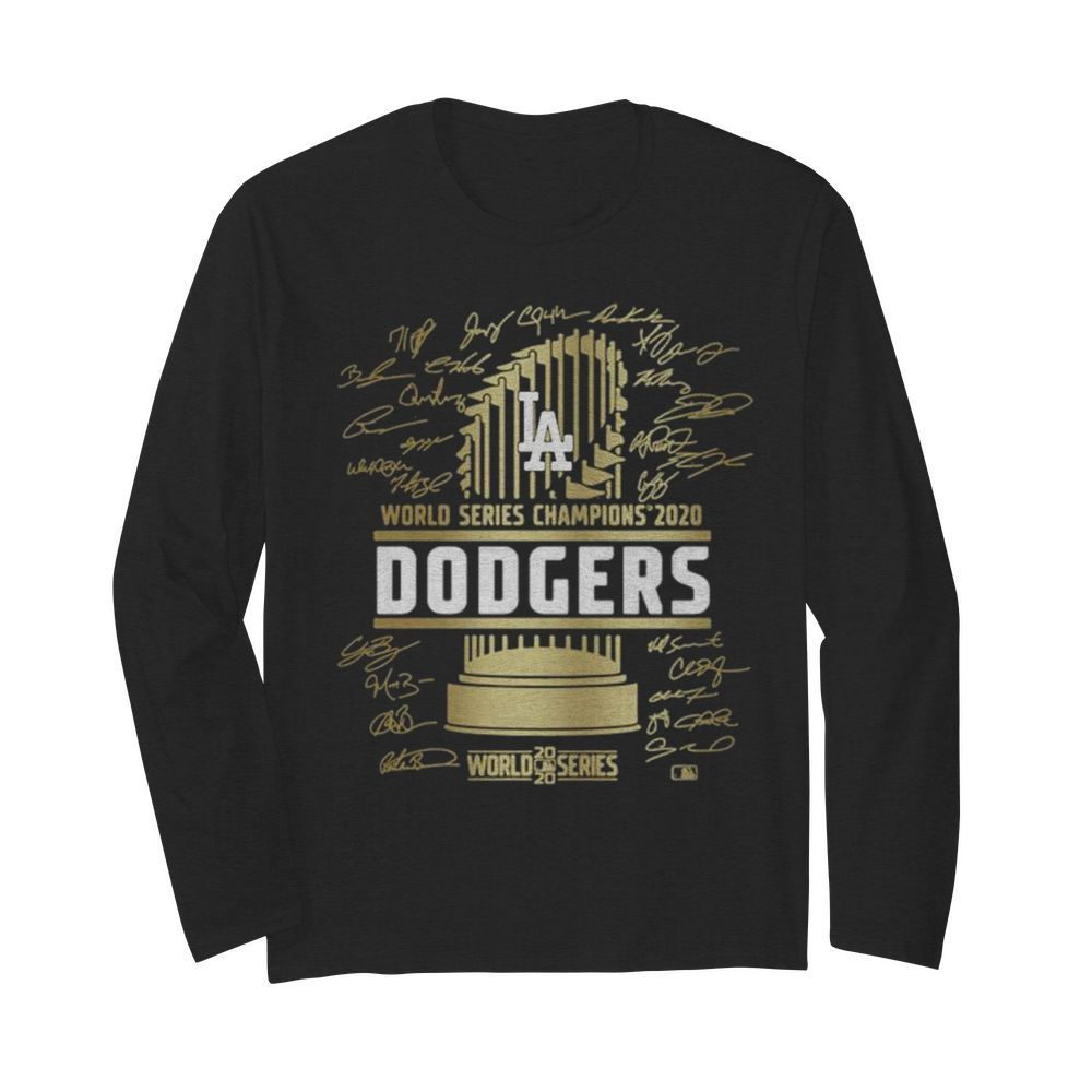 World Series Champions 2020 Los Angeles Dodgers Signatures  Long Sleeved T-shirt