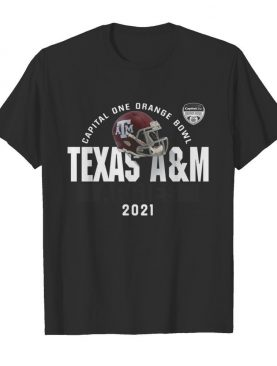 Capital one orange bowl Texas AM 2021 shirt