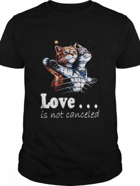 Cat Love Is Not Canceled Titanic Cats shirt
