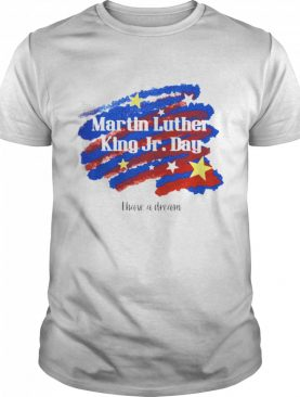 Martin Luther King JR.Day shirt