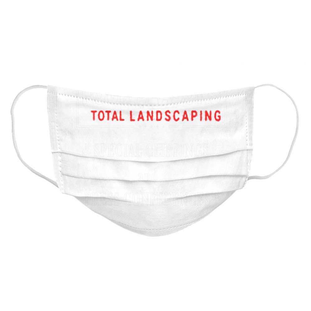 Seasons Four Total Landscaping Press Conference  Cloth Face Mask
